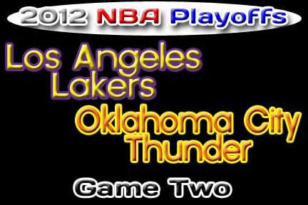 Oklahoma Sports Blog. L.A. Lakers at OKC Thunder, Game 2.