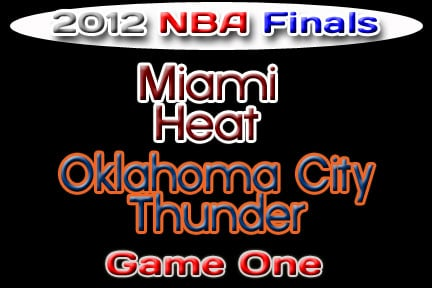 Oklahoma Sports Blog. OKC Thunder vs. Miami Heat, NBA Finals 2012